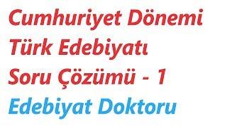 Cumhuriyet Dönemi Türk Edebiyatı Soru Çözümü - 1