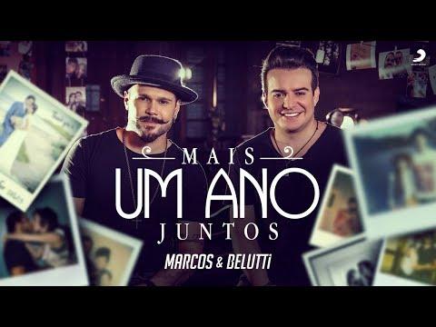 Marcos e Belutti - Mais Um Ano Juntos (Clipe Oficial) | #Acredite