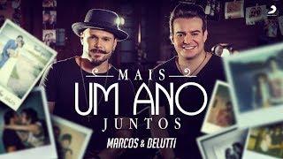 Marcos e Belutti - Mais Um Ano Juntos (Clipe Oficial) | #Acredite thumbnail