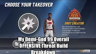 NBA 2k20 My 99 Overall Offensive Threat MY Player Build Breakdown