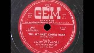 Jimmy Crawford - Till My Baby Comes Back