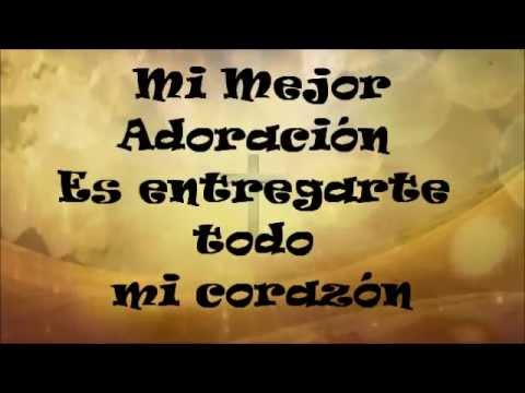 Mi mejor Adoración Juan Carlos Alvarado pista original