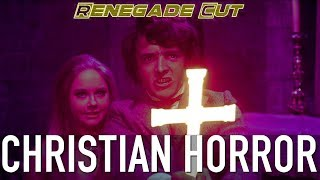 Christian Horror | Renegade Cut