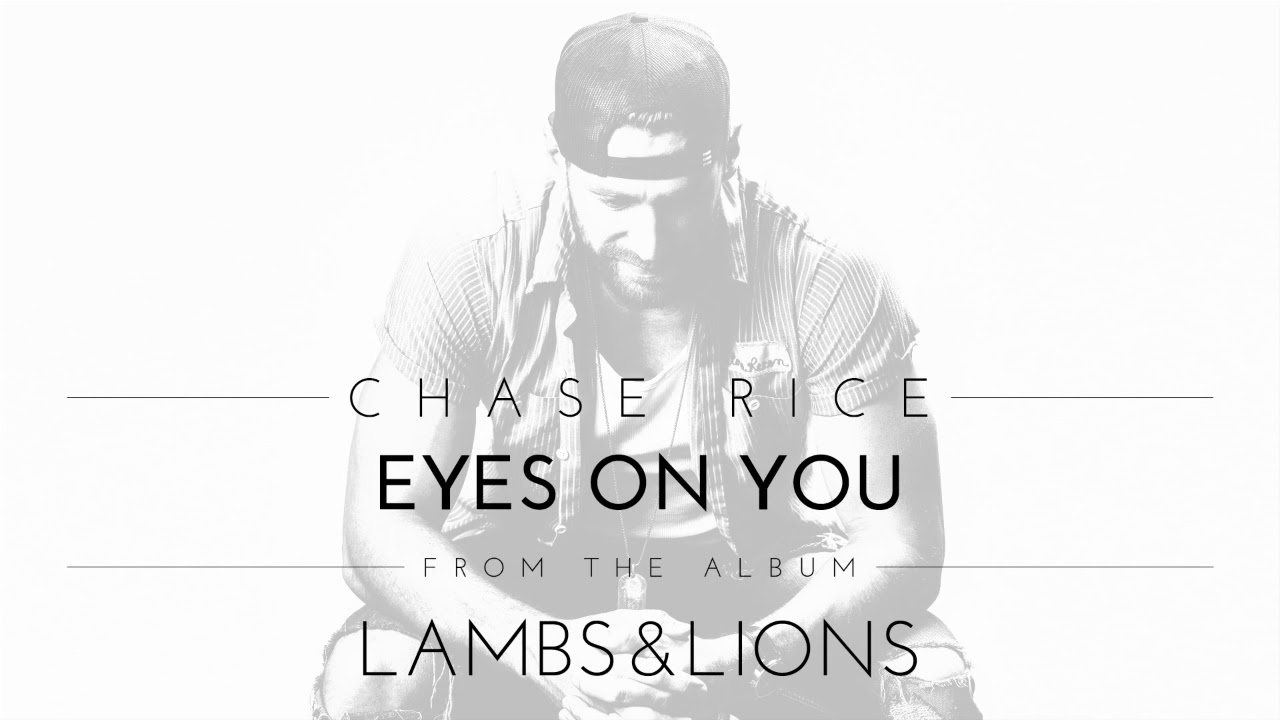Chase Rice Eyes On You Official Audio Youtube
