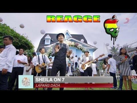 Lapang Dada Shela On 7 Versi Reggae