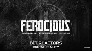 Bit Reactors - Brutal reality (Brutale - BRU 004)