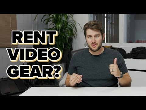 Should you rent video production equipment?