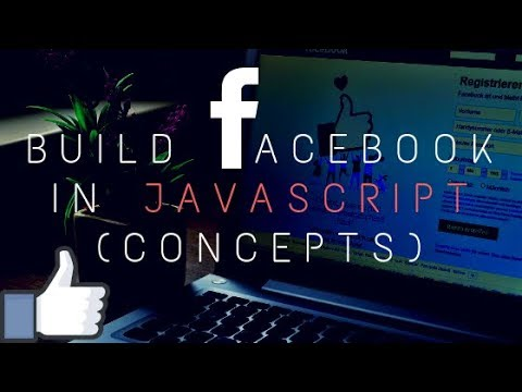 Build Facebook Using JavaScript Only [Functionality]