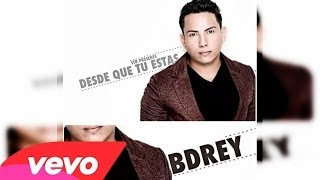 "Video Desde Que Tu Estas - BDREY (Original) ►NEW ® Reggaeton Romantico 2013◄ ""Exito © 2013"" download MP3, 3GP, MP4, WEBM, AVI, FLV Agustus 2018"