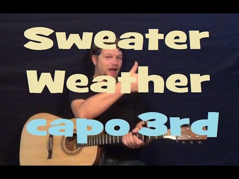 Sweater Weather (The Neighbourhood) Easy Strum Guitar Lesson Capo ...