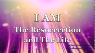 I AM The Resurrection and The Life Lifting and Raising Sacred Fire meditation by Beloved Asun