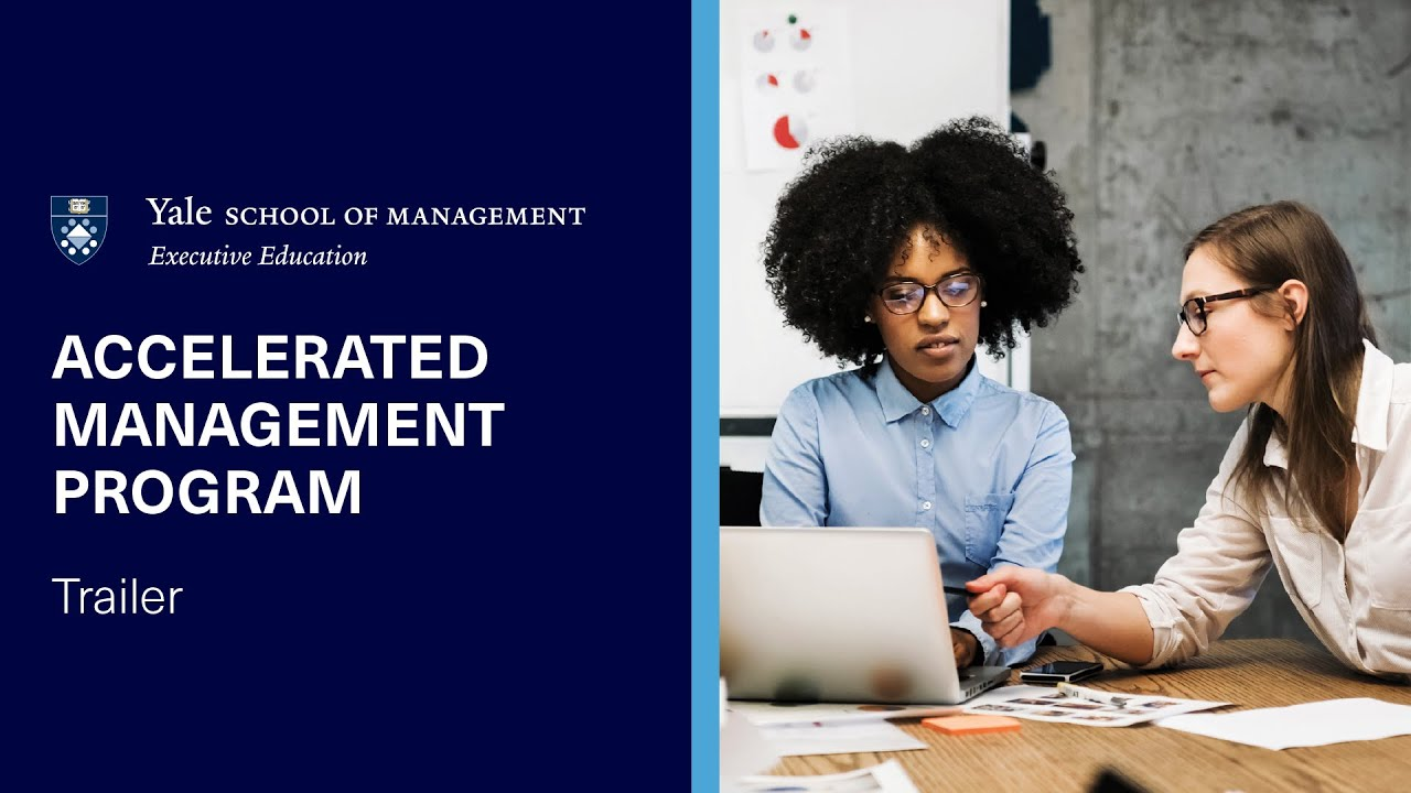 Accelerated Management Program | Yale School of Management