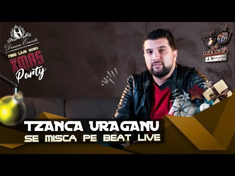 TZANCA URAGANU ❌ SE MISCA PE BEAT LIVE 2020 ⭕ Dream Events By Barbu Events