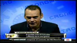 Previa Mexico vs El Salvador
