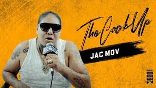 THE COOK UP | JAC MOV | INTERVIEW