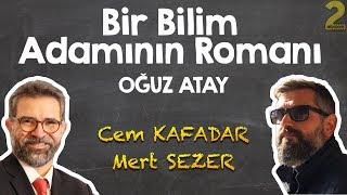 Bir Bilim Adamının Romanı - Mustafa İNAN   Oğuz Atay