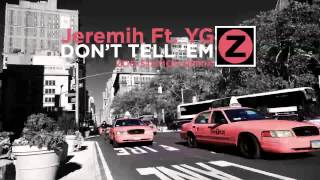 SoundHound - Don't Tell 'Em (feat  YG)[Zoo Station Radio] by Jeremih