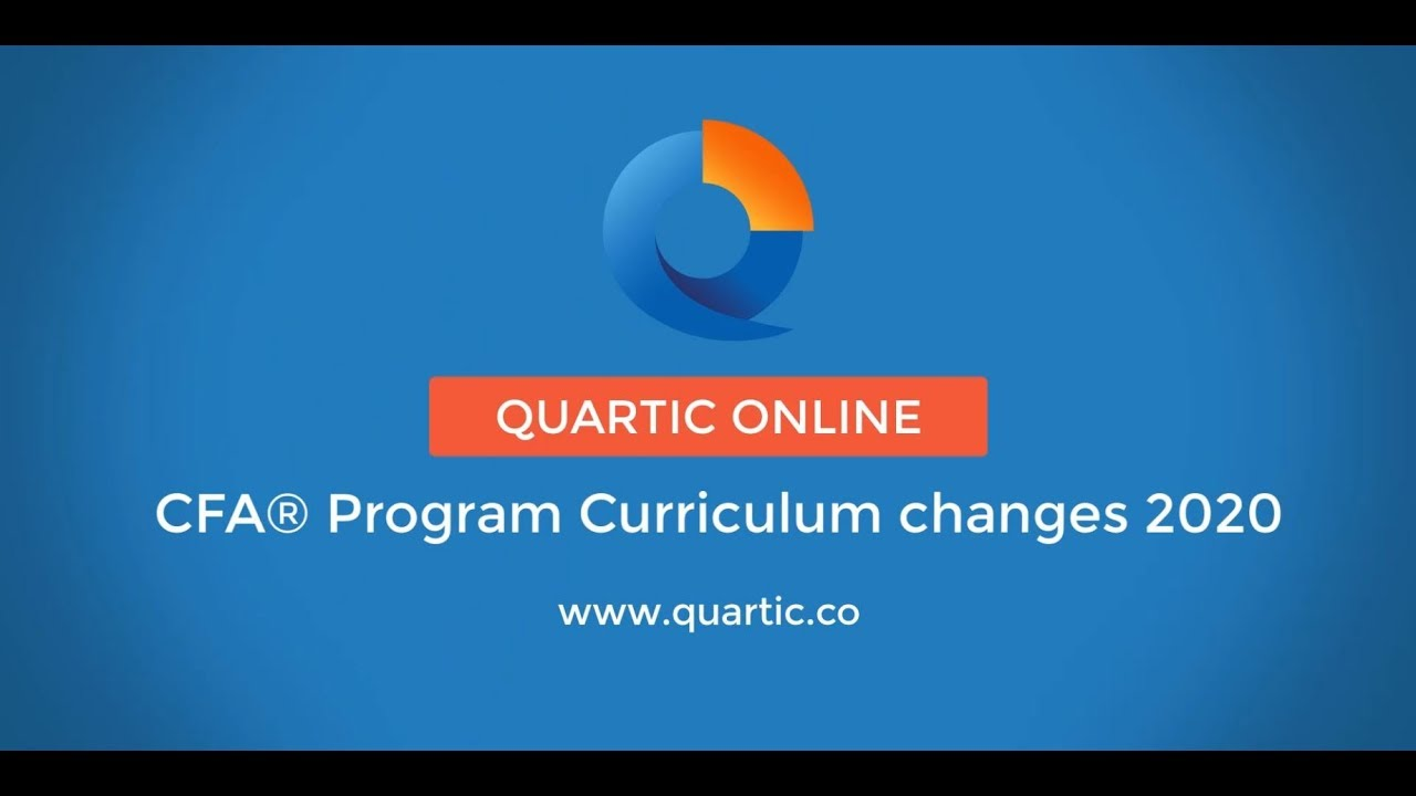 Curriculum Changes to the CFA® Program 2019 to 2020
