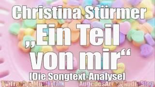 Christina Stürmer - Ein Teil von mir [Die Songtext-Analyse]