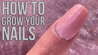 HOW TO GROW OUT YOUR NATURAL NAILS - NAIL TIPS