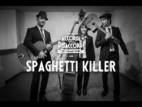 preview Accordi Disaccordi - Spaghetti Killer from youtube