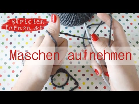 stricken lernen f r anf nger 1 maschen aufnehmen youtube. Black Bedroom Furniture Sets. Home Design Ideas