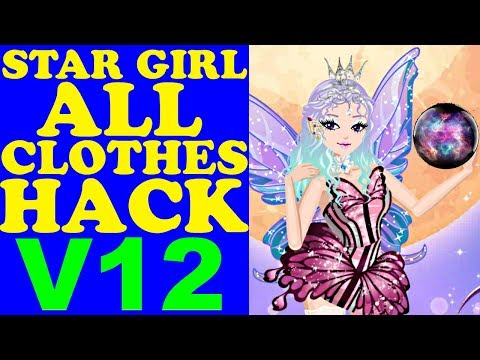 STAR GIRL ALL CLOTHES HACK V12/ВзломВсехВещей/所有的衣服哈克/すべての服は、ハック(Unreleased & Rare Items)2017