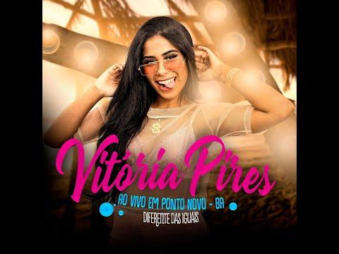 Vitória Pires -  Ao vivo em Ponto Novo - BA