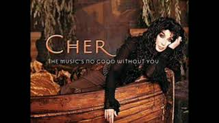 Cher The Music's No Good Without You Super Extensive Almighty Remix