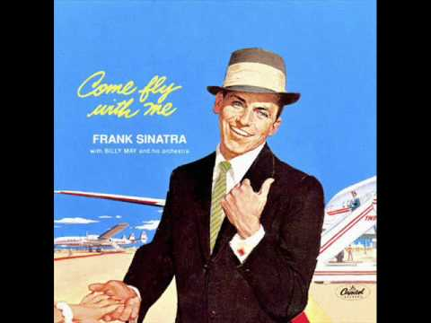 Frank Sinatra - Come Fly with Me (Lyrics in Description)