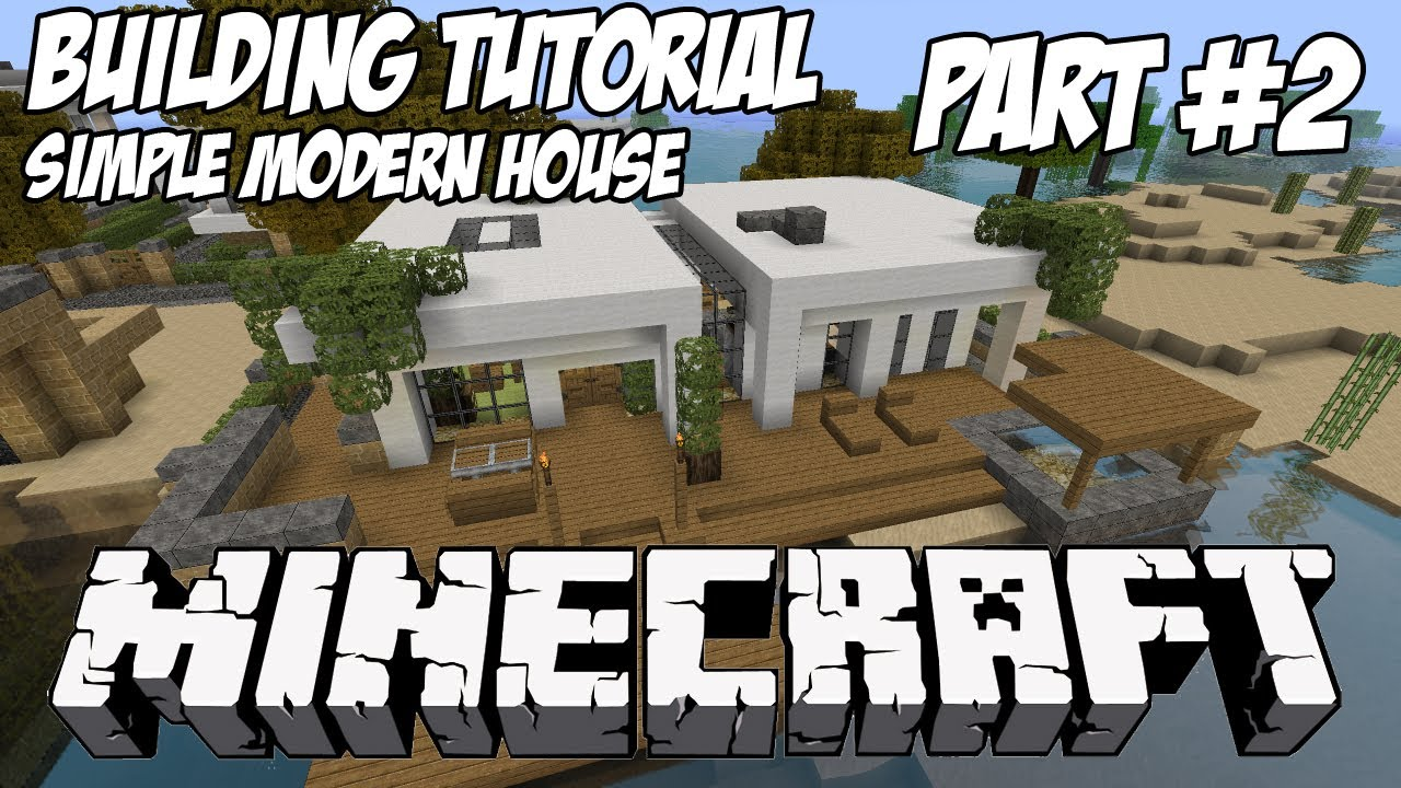 Minecraft tutorial hd simple modern house 1 part 2 for Modern house 6 part 2