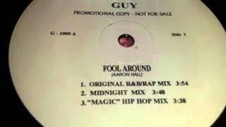 GUY (Aaron Hall) - Fool Around (R&B RAP MIX)
