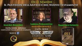 """Live """"Dei e semidei"""" - Esposito Francesco, Mauro Biglino, Sabrina Pieragostini (17/05/2019)"""