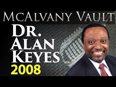 Dr. Alan Keyes Interview (2008) | McAlvany Vault