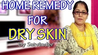 Home Remedy for Dry Skin by Satvinder Kaur Thumbnail