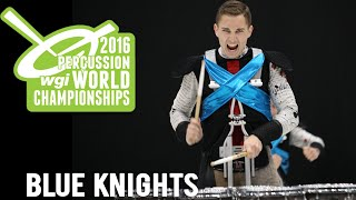 WGI 2016: Blue Knights (FULL SHOW)