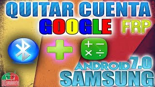 QUITAR CUENTA ANDROID A CUALQUIER SAMSUNG ANDROID 7 - FRP - BYPASS