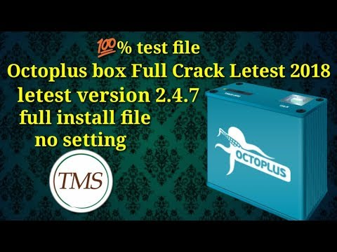 Octopus/Octoplus Latest Crack 2.4.7 Full Install File New 2018