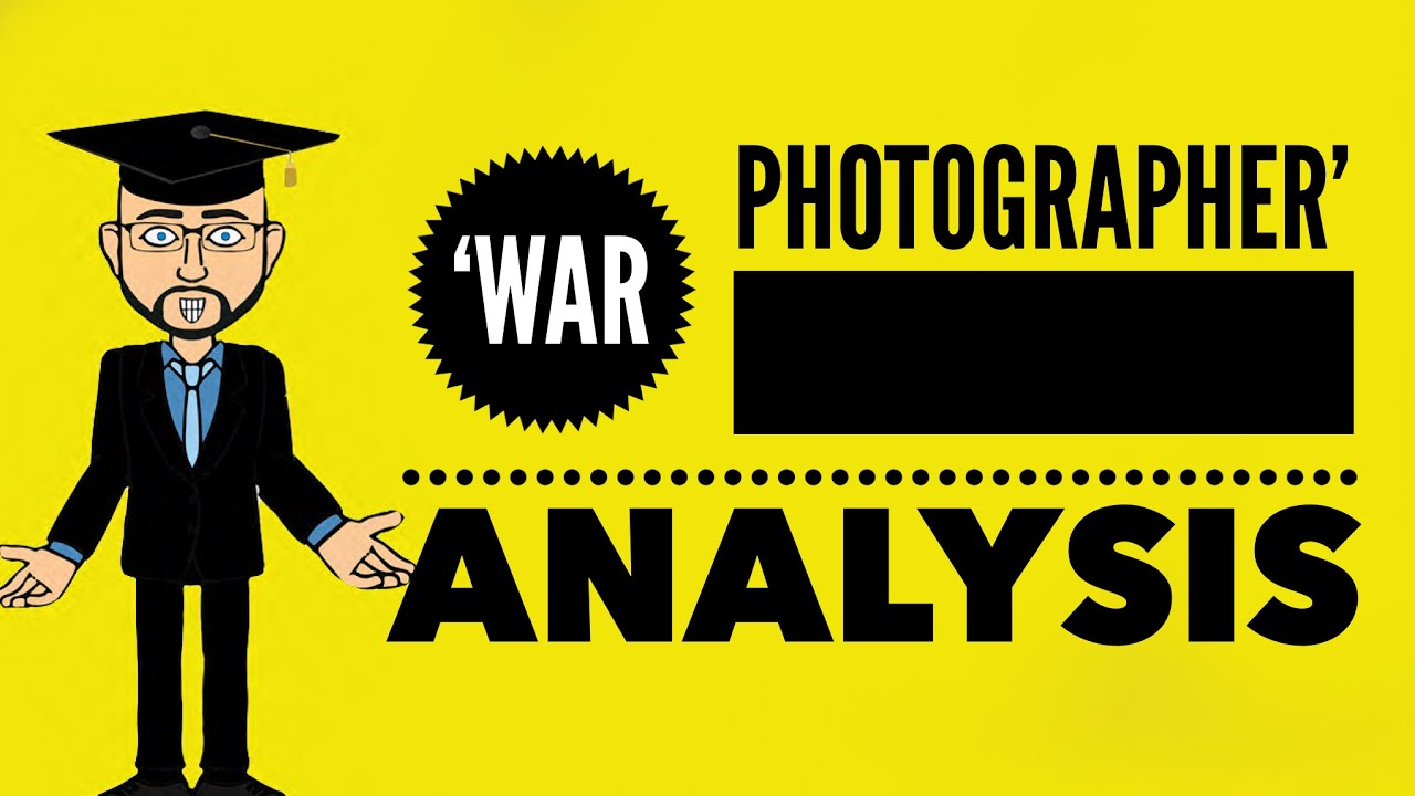 analysis war pohotgrapher Analysis war photographer carol ann duffy through her poem war photographer , carol ann duffy casts a harsh light on the destruction and bloodshed which.