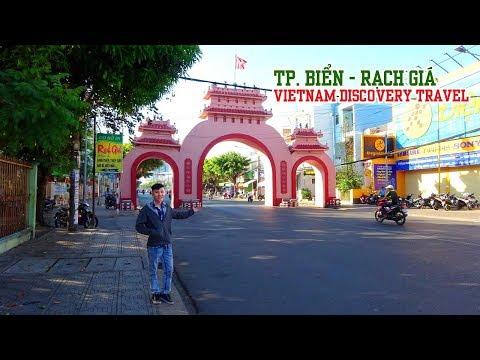 KHÁM PHÁ TP. BIỂN RẠCH GIÁ KIÊN GIANG | Vietnam Travel