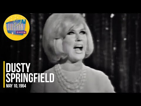 """Dusty Springfield """"Stay Awhile & I Only Want To Be With You"""" on The Ed Sullivan Show"""