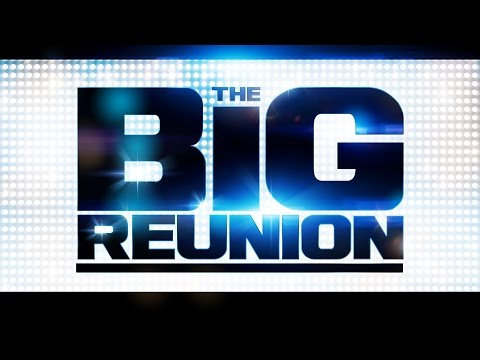 The Big Reunion Live - Full Concert (2013)