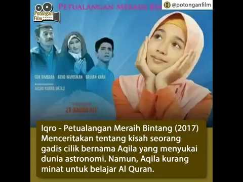 Film indonesia terbaru : Iqro: Petualangan Meraih Bintang (2017) download