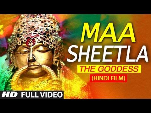 Maa Sheetla The Goddess FULL HINDI MOVIE I T-Series Bhakti Sagar