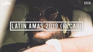 Sech - Latin AMAs 2019 (Recap)