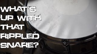 Whats up with that rippled snare?