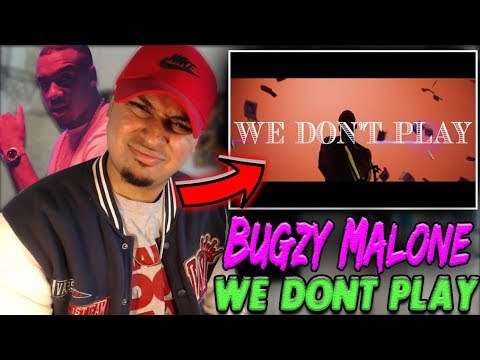 Bugzy Malone – We Don't Play (Official Video) REACTION | Need mew fire in the booth? Better then MAD