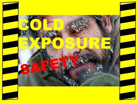 Deadly Cold Exposure - Cold Weather Safety Tips - Safety Training Video