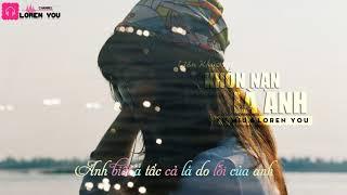Liên Khúc Khốn Nạn Là Anh 1 4 Yu Miu ft Loren You Video Lyrics