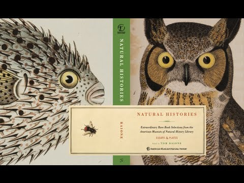Natural Histories Extraordinary Rare Book Selections from the American Museum of Natural History Library